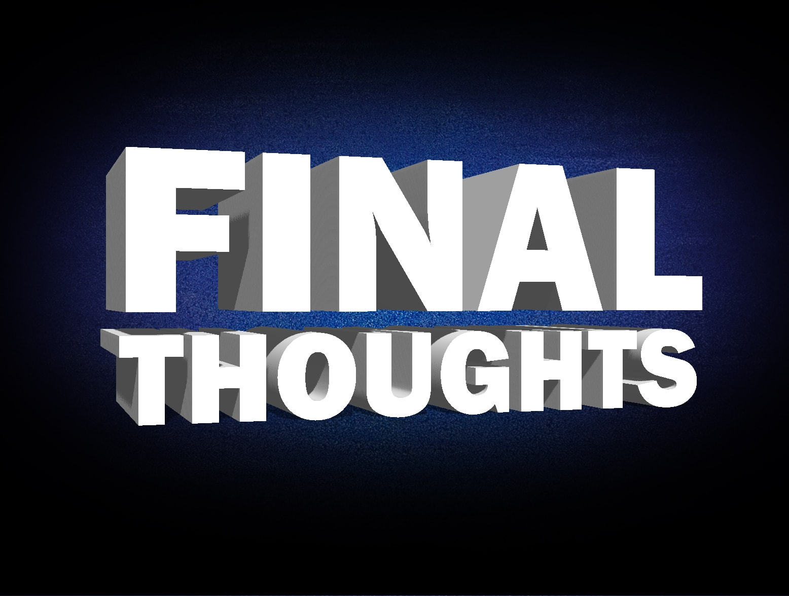 final thoughts